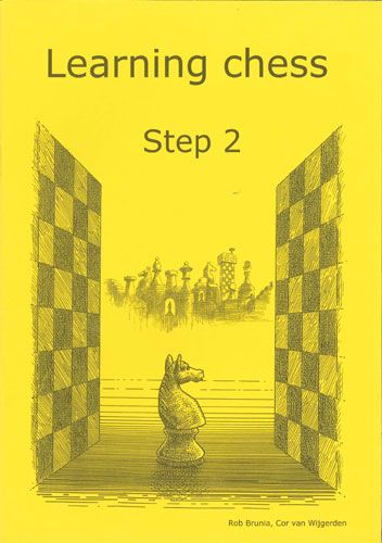Learning Chess Workbook. Step 2 Plus: The Step-by-Step Method