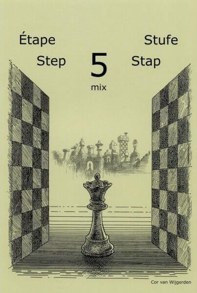 Learning Chess Workbook: Step 5 Mix: The Step-by-Step Method