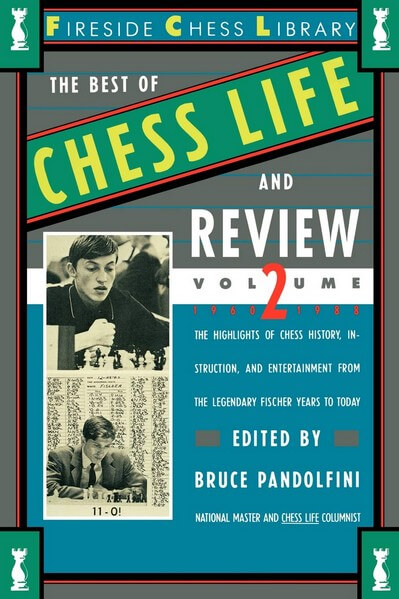 The Best of Chess Life and Review II 1960-1988
