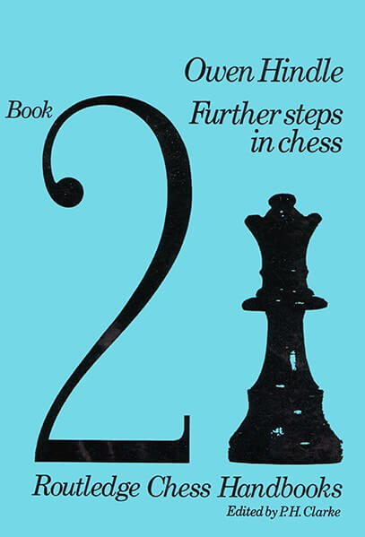 Further Steps In Chess Book 2: Routledge Chess Handbooks