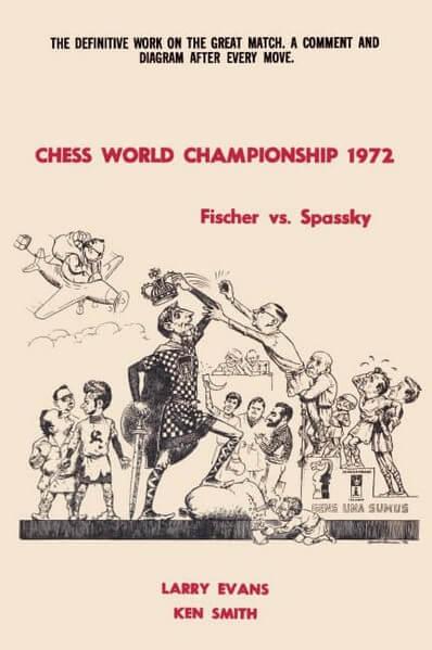 Chess World Championship 1972: Fischer Vs. Spassky