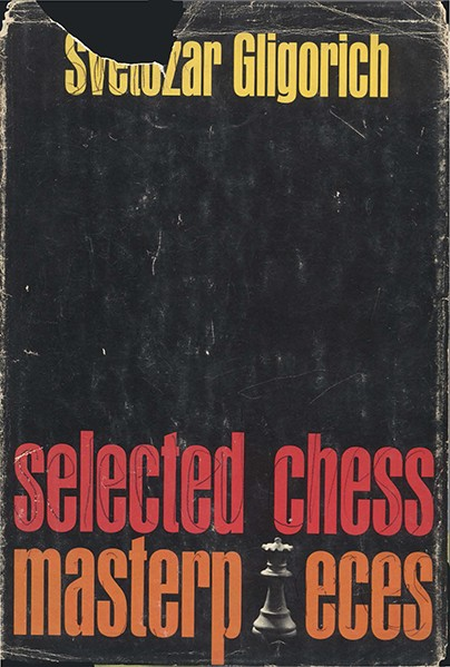 Selected Chess Masterpieces