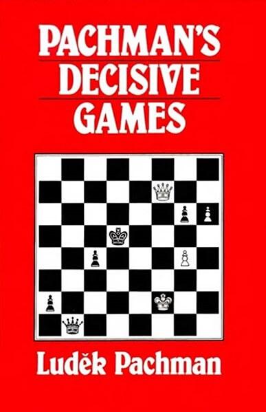 Pachman's Decisive Games
