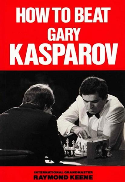How To Beat Garry Kasparov