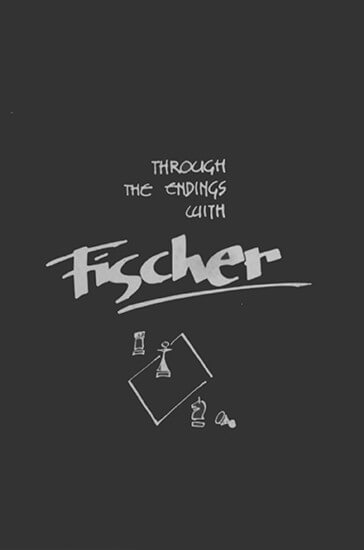 Through the endings with Fischer
