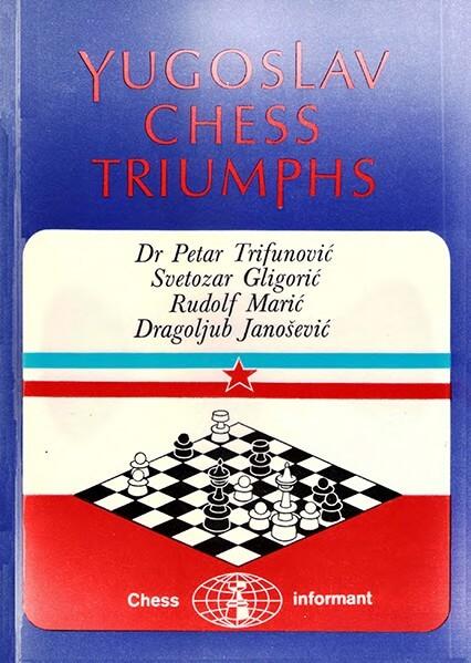 Yugoslav Chess Triumphs
