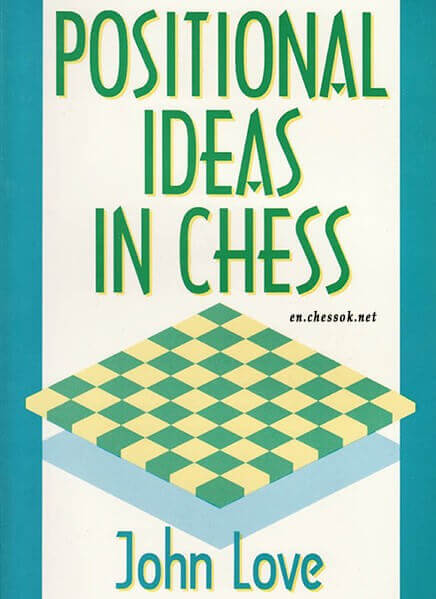 Positional Ideas in Chess