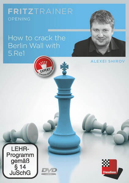 Fritz Trainer, Alexei Shirov, How To Crack The Berlin Wall With 5.Re1