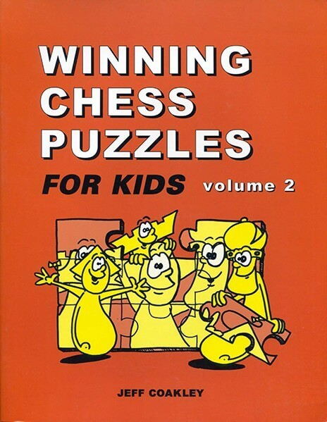 Winning Chess Puzzles For Kids. Volume 2