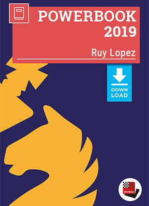Ruy Lopez Powerbook 2019