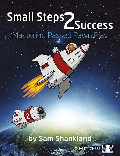 Small Steps 2 Success: Mastering Passed Pawn Play