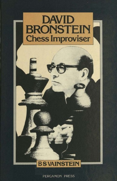 David Bronstein: Chess Improviser