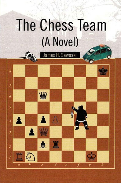 The Chess Team (A Novel)