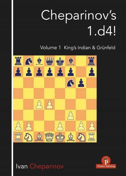 Cheparinov's 1.D4! Volume 1: King's Indian & Grunfeld