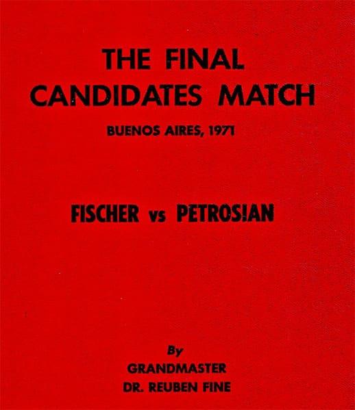 Final Candidates Match Buenos Aires, 1971 Fischer Vs. Petrosian