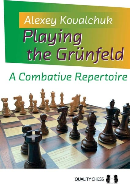 Playing the Grünfeld: A Combative Repertoire