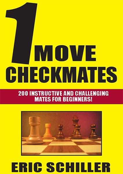 1 Move Checkmates: 200 Instructive and Challenging Mates for Beginners
