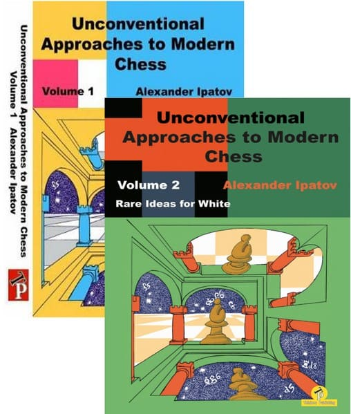 Unconventional Approaches to Modern Chess Volume 1, 2