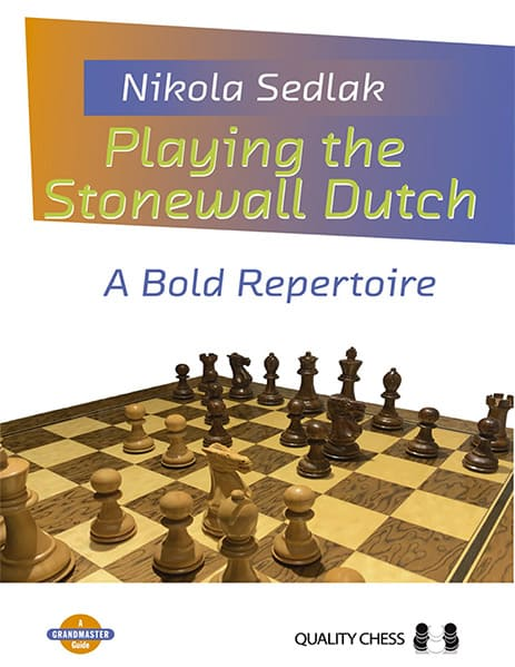 Playing the Stonewall Dutch: A Bold Repertoire