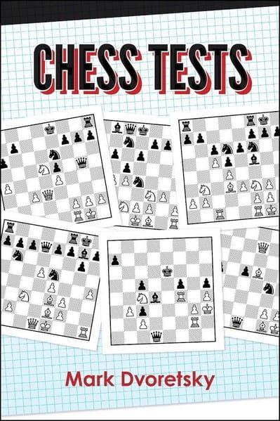 Chess Tests, Mark Dvoretsky, 2019