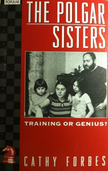 The Polgar Sisters: Training Or Genius?