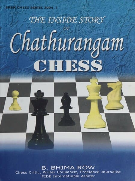 The Inside Story of Chathurangam