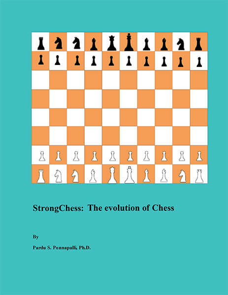 Strong Chess: The Evolution of Chess