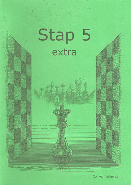 Learning Chess: Workbook Stap 5 Extra