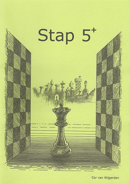 Learning Chess: Workbook Stap 5 Plus