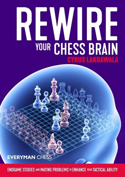 Rewire Your Chess Brain 2020