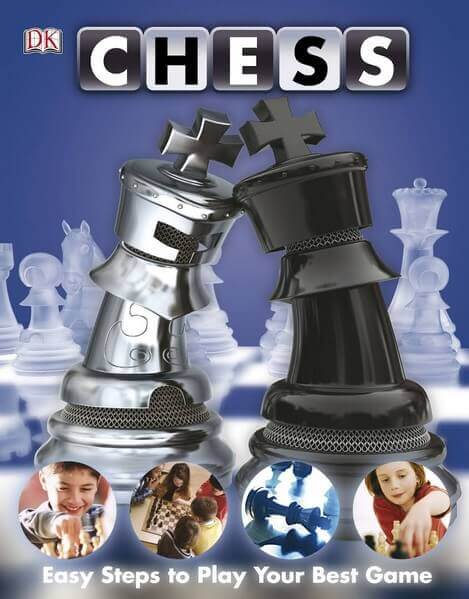 Chess: Easy Steps to Play Your Best Game