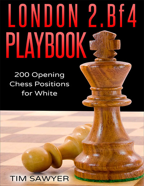 London 2. Bf4 Playbook: 200 Opening Chess Positions for White