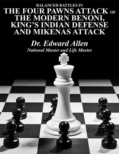 Balanced Battles in the Four Pawns Attack of the Modern Benoni, King's Indian Defense and the Mikenas Attack