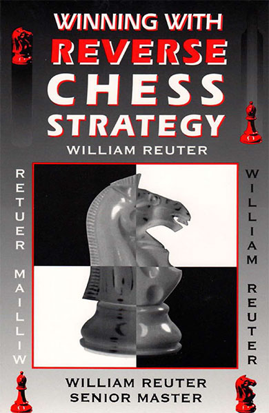 Winning with Reverse Chess Strategy