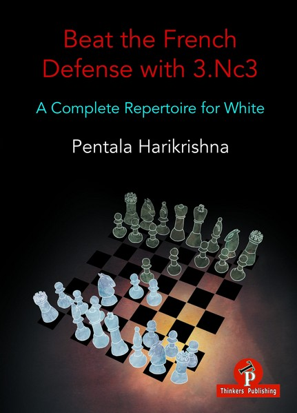 Beat the French Defense with 3.Nc3: A Complete Repertoire for White