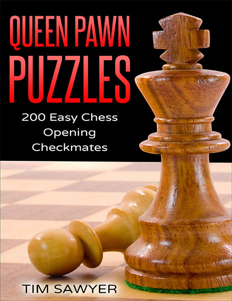 Queen Pawn Puzzles: 200 Easy Chess Opening Checkmates