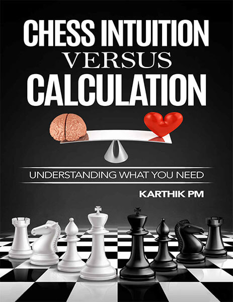 Chess Intuition Versus Calculation: Understanding What You Need