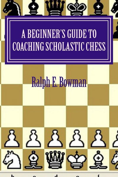 A Beginners Guide to Learning Chess