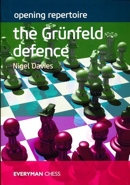 The Grunfeld Defence: Opening Repertoire